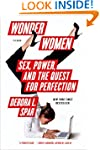 Wonder Women: Sex, Power, and the Que...