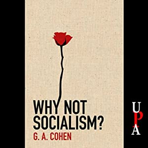 Why Not Socialism? | [G. A. Cohen]