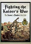 Fighting the Kaiser�s War: The Saxons...