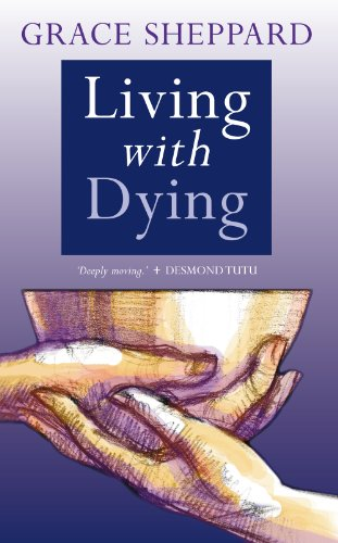 Living With Dying (Religion Today)