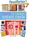 Quick & Clever Instant Cards: Ove...