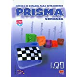 Prisma. A1. Comienza. Libro del alumno. Con CD Audio. Per le Scuole superiori: Prisma A1 Comienza - Libro del...