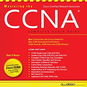 Mastering the CCNA Audiobook Audiobook