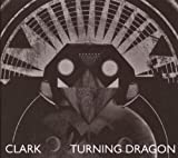 echange, troc Clark - Turning Dragon