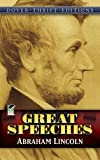 Abraham Lincoln: Great Speeches (Dover Thrift Editions) (0486268721) by Abraham Lincoln