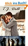 Sometimes I Think of You (A New Adult Romance) (Rogers Sextuplets Book 1) (English Edition)