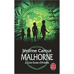 Les Eaux d'Aratta (Malhorne, Tome 2) - Jérôme Camut