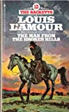 The Man From the Broken Hills (The Sacketts, #13) (0553126369) by L'Amour, Louis