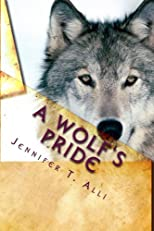 A Wolf&#39;s Pride