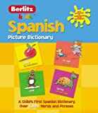 Spanish Picture Dictionary (Kids Picture Dictionary) (English and Spanish Edition)