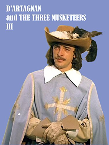 D'artagnan and The Three Musketeers III