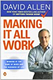 Making It All Work (0143116622) by David Allen