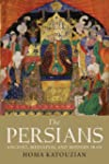 The Persians: Ancient, Mediaeval and...