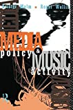 img - for Media Policy and Music Activity by Krister Malm (1993-01-28) book / textbook / text book