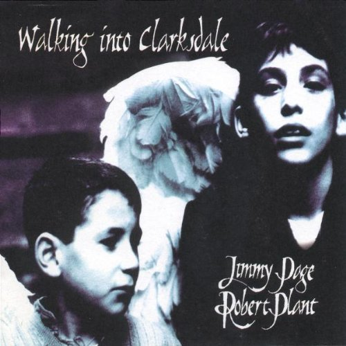 Walking Into Clarksdale by Robert Plant, Jimmy Page (1999) Audio CD