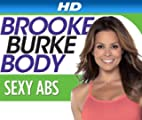 Brooke Burke Body [HD]: Brooke Burke Body: Sexy Abs [HD]