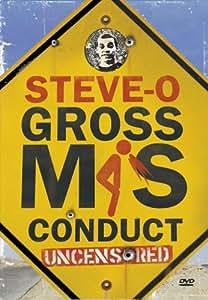 Steve-O Gross Mis-Conduct