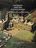 img - for Antiques and the Stately Homes: The Story of Castle Fairs book / textbook / text book