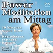 H&ouml;rbuch Power-Meditation am Mittag
