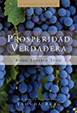 img - for Prosperidad Verdadera: True Prosperity (La Kabbalah Los Negocios) (Spanish Edition) book / textbook / text book