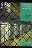 img - for Advancing Critical Criminology: Theory and Application (Critical Perspectives on Crime and Inequality) book / textbook / text book