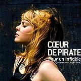 Pour Un Infideleby Coeur De Pirate