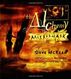 The Alchemy of MirrorMask (0060823798) by Dave McKean