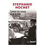 Combat de l&#39;amour et de la faimpar Stphanie Hochet