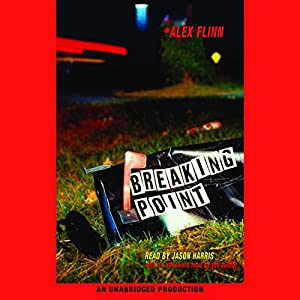Breaking Point | [Alex Flinn]