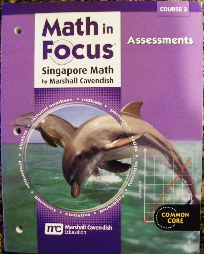 Math in Focus Singapore Math Assessments Course 3 Grades 8-9.