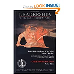 Leadership: The Warrior's Art