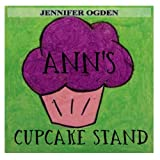 img - for Ann's Cupcake Stand book / textbook / text book
