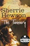 Sherrie Hewson The Tannery (Quick Reads)