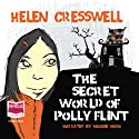The Secret World of Polly Flint Audiobook by Helen Cresswell Narrated by Maggie Mash