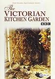 The Victorian Kitchen Garden [Import anglais]