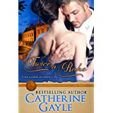 Twice a Rake (Lord Rotheby's Influence Book 1) ~ Catherine Gayle