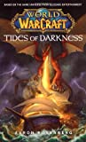 World of Warcraft: Tides of Darkness: World of Warcraft Series Book 3