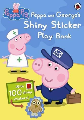 Peppa Pig: Peppa and George's Shiny Sticker Play