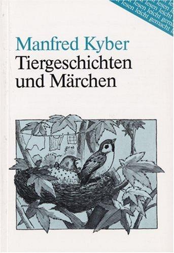 Tiergeschichten und Märchen. Lesen leicht gemacht - Gruppe B. (Lernmaterialien) (Lesen leicht gemacht - Level 2)