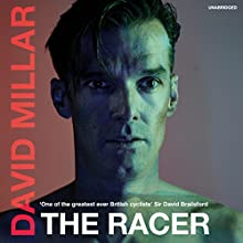The Racer: Life on the Road as a Pro Cyclist Audiobook by David Millar Narrated by John Sackville