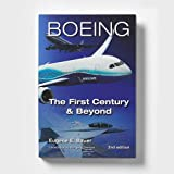 Boeing: The First Century and Beyond Book (2nd Edition)