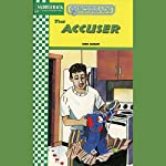 The Accuser: Quickreads | Anne Schraff