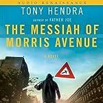 The Messiah of Morris Avenue | Tony Hendra
