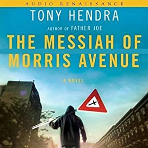 The Messiah of Morris Avenue | [Tony Hendra]