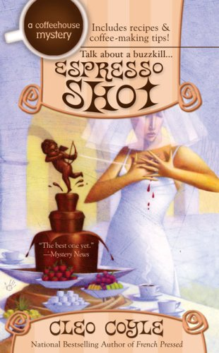 Espresso Shot (A Coffeehouse Mystery), Cleo Coyle