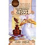 Espresso Shot (A Coffeehouse Mystery) ~ Cleo Coyle