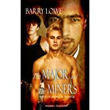 The Major and The Miners 1: A Serpent in Paradiseby Barry Lowe