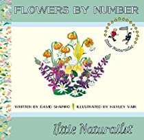 Flowers by Number (The Little Naturalist Series)