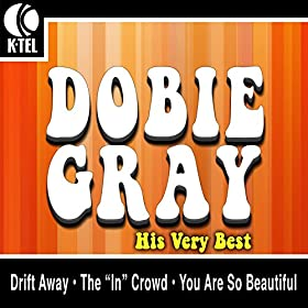 Dobie Gray - His Very Best
