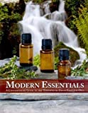 Modern Essentials: A Contemporary Guide to Therapeutic Use of Essential Oils [Old]